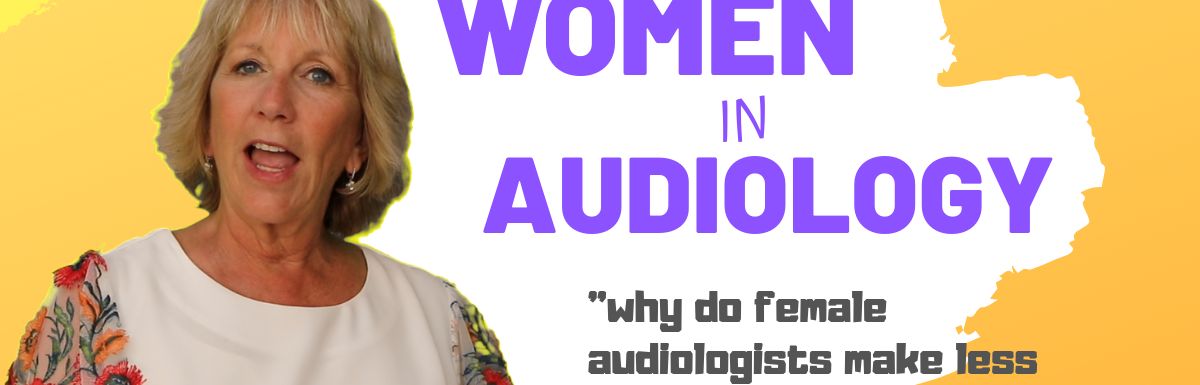 Women in Audiology – It's time to step up!